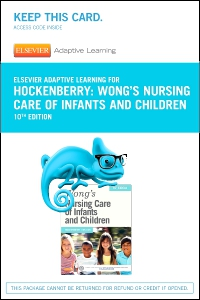 cover image - Elsevier Adaptive Learning for Wong's Nursing Care of Infants and Children (Access Code),10th Edition