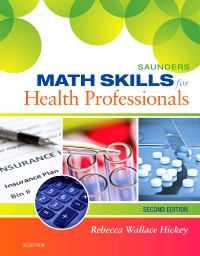 cover image - Saunders Math Skills for Health Professions - Elsevier eBook on VitalSource,2nd Edition