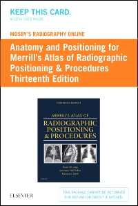 cover image - Mosby's Radiography Online: Anatomy and Positioning for Merrill's Atlas of Radiographic Positioning & Procedures (Access Code),13th Edition