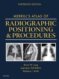 cover image - Mosby's Radiography Online: Anatomy and Positioning for Merrill's Atlas of Radiographic Positioning and Procedures,13th Edition