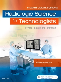 cover image - Radiologic Science for Technologists,11th Edition