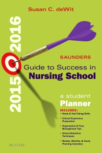 cover image - Saunders Guide to Success in Nursing School, 2015-2016 - Elsevier eBook on VitalSource,11th Edition