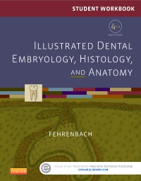 cover image - Student Workbook for Illustrated Dental Embryology, Histology and Anatomy - Elsevier eBook on Vitalsource,4th Edition