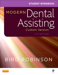 cover image - Student Workbook for Modern Dental Assisting - Custom Version for Ross Education,11th Edition