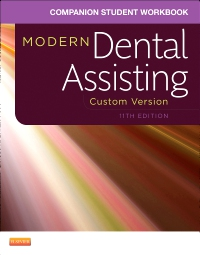 cover image - Companion Student Workbook for Modern Dental Assisting, Custom Version,11th Edition