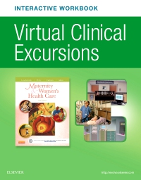 cover image - Virtual Clinical Excursions Online and Print Workbook for Maternity and Women's Health Care,11th Edition