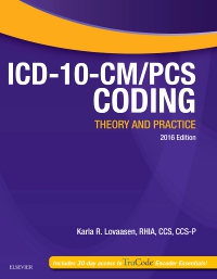 cover image - ICD-10-CM/PCS Coding: Theory and Practice, 2016 Edition - Elsevier eBook on VitalSource
