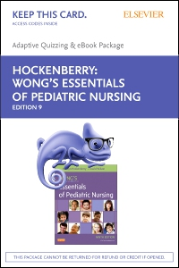 cover image - Wong's Essentials of Pediatric Nursing - E-Book on VitalSource and Elsevier Adaptive Quizzing Package,9th Edition