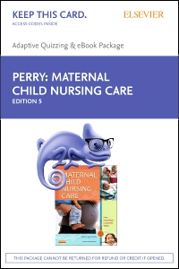 cover image - Maternal Child Nursing Care - E-Book on VitalSource and Elsevier Adaptive Quizzing Package,5th Edition