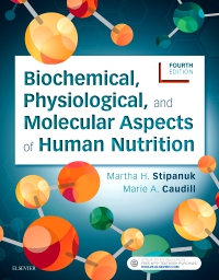 cover image - Biochemical, Physiological, and Molecular Aspects of Human Nutrition - Elsevier eBook on VitalSource,4th Edition