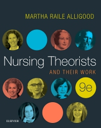 cover image - Nursing Theorists and Their Work,9th Edition