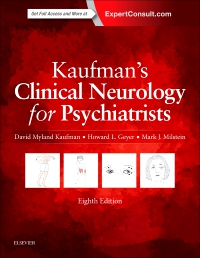 cover image - Kaufman's Clinical Neurology for Psychiatrists,8th Edition