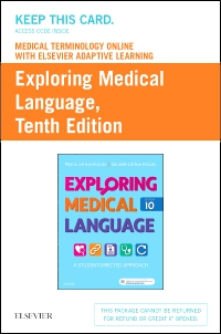 cover image - Medical Terminology Online with Elsevier Adaptive Learning for Exploring Medical Language (Access Card),10th Edition