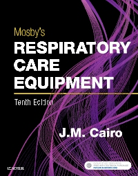 cover image - Mosby's Respiratory Care Equipment,10th Edition
