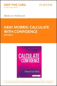 cover image - Calculate with Confidence - Elsevier eBook on VitalSource (Retail Access Card),7th Edition