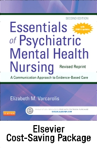 cover image - Essentials of Psychiatric Mental Health Nursing - Revised Reprint - Text and Virtual Clinical Excursions Online Package,2nd Edition