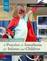 cover image - A Practice of Anesthesia for Infants and Children,6th Edition