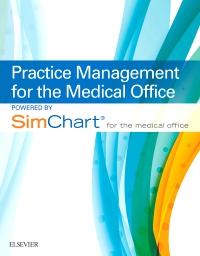 cover image - Practice Management for the Medical Office powered by SimChart for The Medical Office