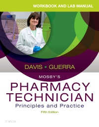 cover image - Workbook and Lab Manual for Mosby's Pharmacy Technician - Elsevier eBook on VitalSource,5th Edition