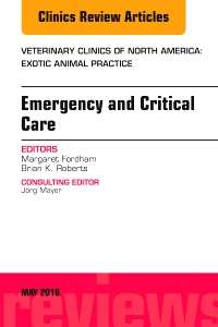 cover image - Emergency and Critical Care, An Issue of Veterinary Clinics of North America: Exotic Animal Practice
