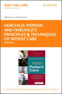 cover image - Pierson and Fairchild's Principles & Techniques of Patient Care- Elsevier eBook on VitalSource (Retail Access Card),6th Edition