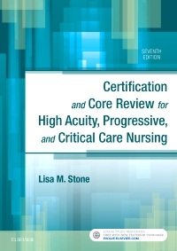 cover image - Certification and Core Review for High Acuity, Progressive, and Critical Care Nursing,7th Edition