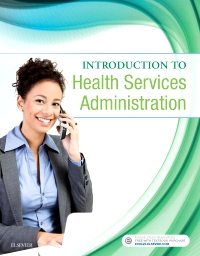 cover image - Introduction to Health Services Administration - Elsevier eBook on VitalSource