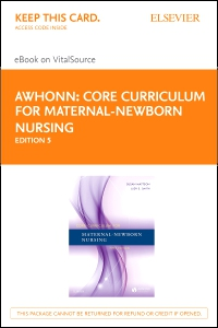 cover image - Core Curriculum for Maternal-Newborn Nursing – Elsevier eBook on VitalSource (Retail Access Card),5th Edition