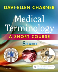 cover image - Medical Terminology Online with Elsevier Adaptive Learning for Medical Terminology: A Short Course,8th Edition