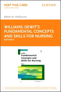 cover image - deWit's Fundamental Concepts and Skills for Nursing - Elsevier eBook on VitalSource (Retail Access Card),5th Edition