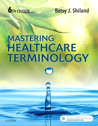 cover image - Mastering Healthcare Terminology - Elsevier eBook on VitalSource,6th Edition