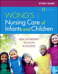 cover image - Study Guide for Wong's Nursing Care of Infants and Children - Elsevier eBook on VitalSource,11th Edition