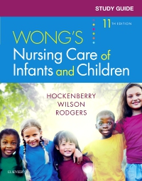 cover image - Study Guide for Wong's Nursing Care of Infants and Children,11th Edition