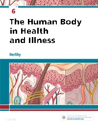 cover image - The Human Body in Health and Illness - Elsevier eBook on VitalSource,6th Edition