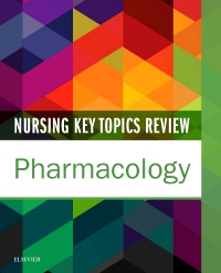 cover image - Nursing Key Topics Review: Pharmacology - Elsevier eBook on VitalSource
