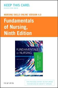 cover image - Nursing Skills Online Version 4.0 for Fundamentals of Nursing (Access Card),9th Edition