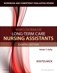 cover image - Workbook and Competency Evaluation Review for Mosby's Textbook for Long-Term Care Nursing Assistants,8th Edition