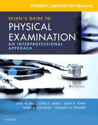 cover image - Student Laboratory Manual for Seidel's Guide to Physical Examination,9th Edition