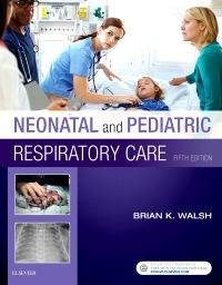 cover image - Neonatal and Pediatric Respiratory Care - Elsevier eBook on VitalSource,5th Edition