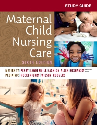 cover image - Study Guide for Maternal Child Nursing Care - Elsevier eBook on VitalSource,6th Edition