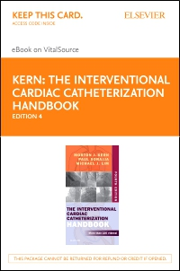 cover image - The Interventional Cardiac Catheterization Handbook Elsevier eBook on VitalSource (Retail Access Card),4th Edition