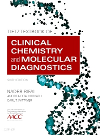cover image - Tietz Textbook of Clinical Chemistry and Molecular Diagnostics - Elsevier eBook on VitalSource,6th Edition