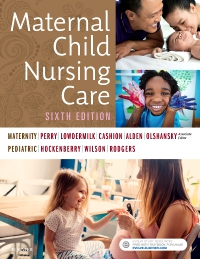 cover image - Maternal Child Nursing Care,6th Edition