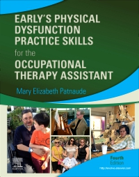 cover image - Early's Physical Dysfunction Practice Skills for the Occupational Therapy Assistant - Elsevier eBook on VitalSource,4th Edition