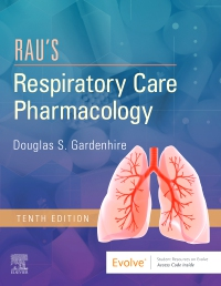 cover image - Rau's Respiratory Care Pharmacology,10th Edition