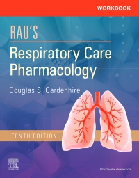 cover image - Workbook for Rau's Respiratory Care Pharmacology,10th Edition