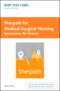 cover image - Sherpath for Medical-Surgical Nursing (Ignatavicius Version) - Access Card,9th Edition