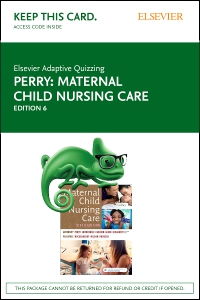 cover image - Elsevier Adaptive Quizzing for Perry Maternal Child Nursing Care (Access Card),6th Edition