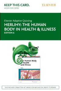 cover image - Elsevier Adaptive Quizzing for Herlihy The Human Body in Health and Illness (Access Card),6th Edition