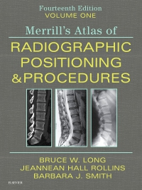 cover image - Merrill's Atlas of Radiographic Positioning and Procedures - Volume 1,14th Edition
